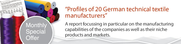 During July 2015 we are offering you our report 'Profiles of 20 German technical textile manufacturers' at half the regular price