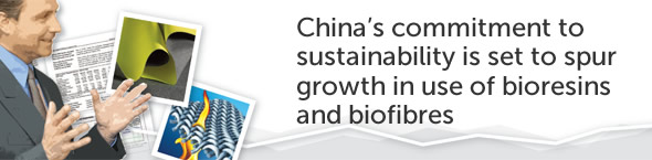 China's commitment to sustainability is set to spur growth in use of bioresins and biofibres