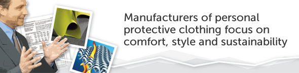 Manufacturers of personal protective clothing focus on comfort, style and sustainability
