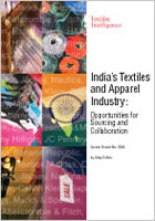 Newly Published: India's Textile and Apparel Industry: Opportunities for Sourcing and Collaboration